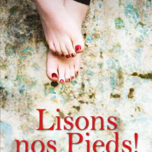 Lisons nos pieds !